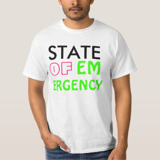 STATE, OF, EM, ERGENCY T-Shirt