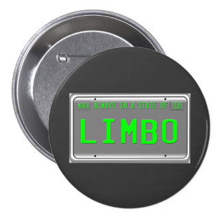 State of Limbo 3 Inch Round Button