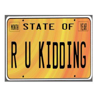 State of R U Kidding Postcard