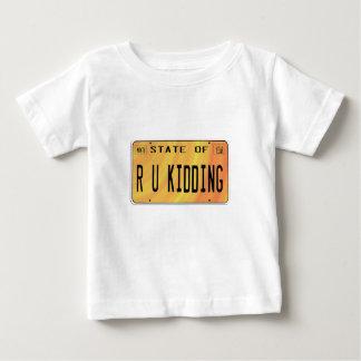 State of R U Kidding Shirt