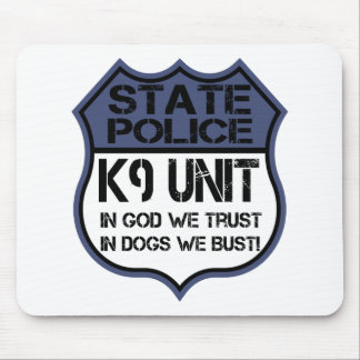State Police K9 Unit In God We Trust Motto Mouse Pad