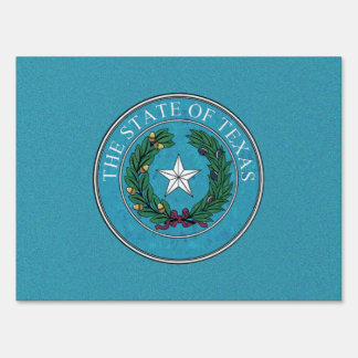 STATE SEAL OF TEXAS LAWN SIGN