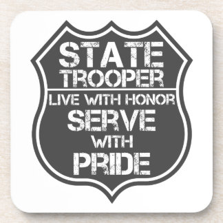 State Trooper Live With Honor Serve With Pride Coaster
