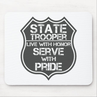 State Trooper Live With Honor Serve With Pride Mouse Pad