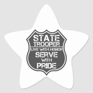 State Trooper Live With Honor Serve With Pride Star Sticker