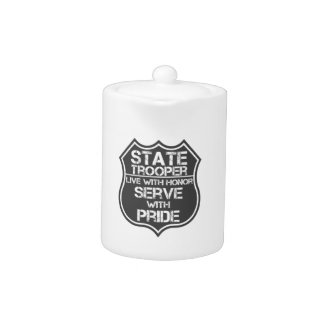 State Trooper Live With Honor Serve With Pride