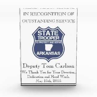 State Trooper To Protect And Serve Arkansas Acrylic Award
