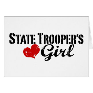 State Trooper's Girl Greeting Cards