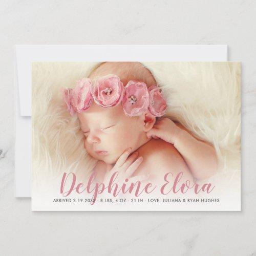 Statement Name  Rosy Pink Script Photo Birth Announcement