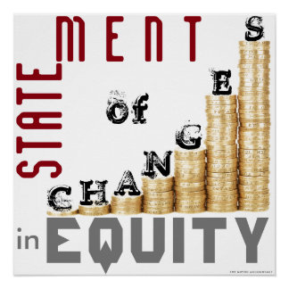 """""""Statement Of Changes In Equity"""" Poster"""