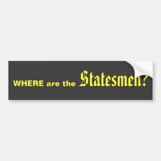 Statesmen bumper sticker car bumper sticker
