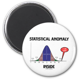 Statistical Anomaly Inside (Bell Curve I Am Here) 2 Inch Round Magnet