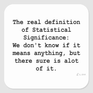 Statistical Significance Square Stickers