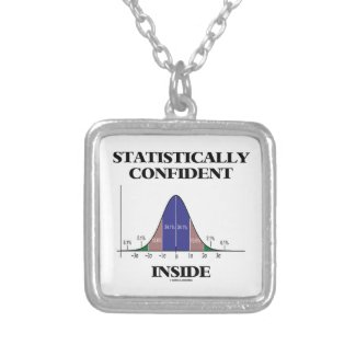 Statistically Confident Inside (Bell Curve Humor) Custom Necklace