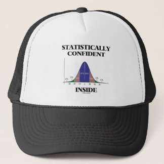 Statistically Confident Inside (Bell Curve Humor) Trucker Hat