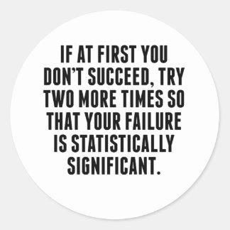 Statistically Significant Failure Classic Round Sticker