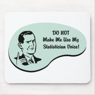 Statistician Voice Mouse Pad