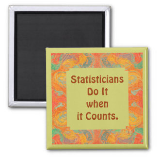 Statisticians do it magnet