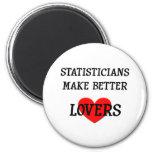 Statisticians Make Better Lovers Refrigerator Magnet