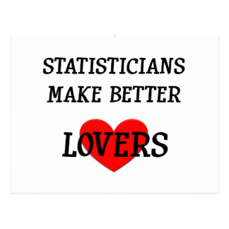 Statisticians Make Better Lovers Postcard