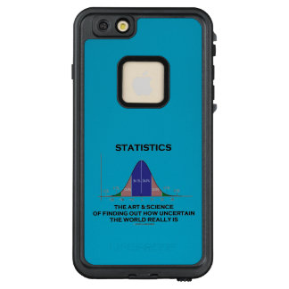 Statistics Art Science Finding Out Uncertain World LifeProof FRĒ iPhone 6/6s Plus Case