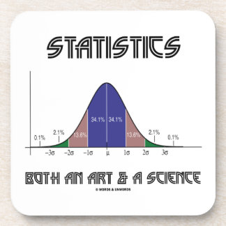 Statistics Both An Art & A Science (Bell Curve) Drink Coaster
