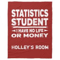 Statistics College Major No Life or Money Fleece Blanket