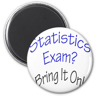 Statistics Exam Bring It On Magnet