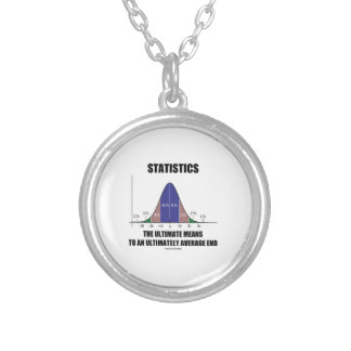 Statistics Ultimate Means Ultimately Average End Silver Plated Necklace