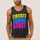 Statists que van a indicar el tanque - camiseta de playera de tirantes