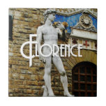 "Statue of David Florence Italy Travel Photo Ceramic Tile<br><div class=""desc"">&#169; 2012 Socialite Designs. Enjoy our beautiful photo of the Statue of David in Florence,  Italy on this ceramic tile  Use at home or office as table or kitchen counter decor or trivet. Florence text can be moved,  resized or deleted.</div>"