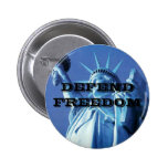 Statue of Liberty Defend Freedom Pinback Button