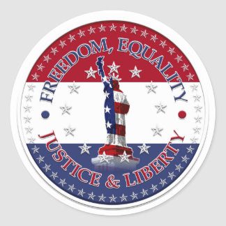 Statue of Liberty FREEDOM,EQUALITY,JUSTICE,LIBERTY Classic Round Sticker