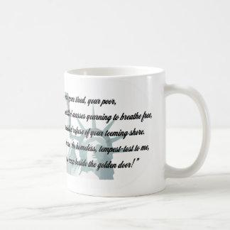 Statue of Liberty - Give me your tired... Coffee Mug
