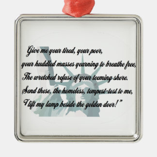 Statue of Liberty - Give me your tired... Metal Ornament