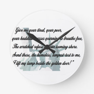 Statue of Liberty - Give me your tired... Round Clock