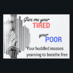 "Statue of Liberty large yard sign<br><div class=""desc"">Feel like your neighbors have forgotten the basic tenants of American ideals? Remind them that immigration is as American as apple pie with this sign!</div>"