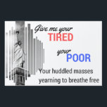 """Statue of Liberty large yard sign<br><div class=""""desc"""">Feel like your neighbors have forgotten the basic tenants of American ideals? Remind them that immigration is as American as apple pie with this sign!</div>"""