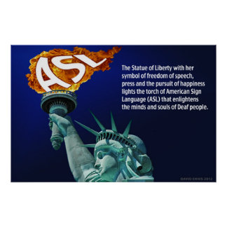 "Statue of Liberty Lights Her Torch for ASL 36""x24"" Poster"