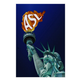 Statue of Liberty Lights Her Torch for ASL Poster