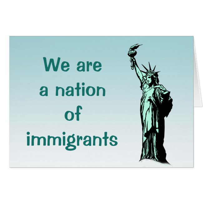 Statue of Liberty Nation of Immigrants Blank Card