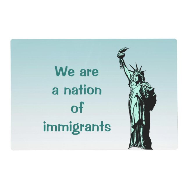 Statue of Liberty Nation of Immigrants Placemat