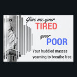 "Statue of Liberty small yard sign<br><div class=""desc"">Feel like your neighbors have forgotten the basic tenants of American ideals?  Remind them that immigration is as American as apple pie with this sign!</div>"