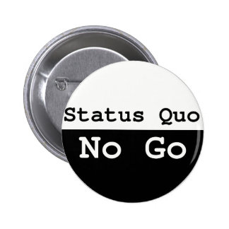 Status quo pin