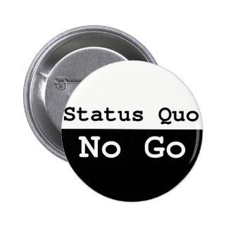 Status Quo Pinback Button