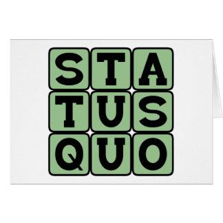 Status Quo, Same As Always Card
