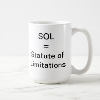 Statute of Limitations Coffee Mug