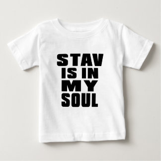 STAV is in my soul T-shirts