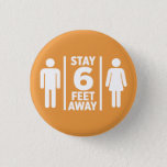Stay 6 Feet Away Coronavirus Button