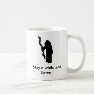 Stay a while and listen! - Mug